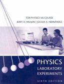 Physics Laboratory Experiments: For Physics 185 Course
