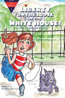 Liberty on the Loose in the White House
