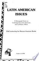 (De)Constructing the Mexican-American Border