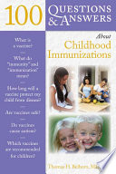 100 Questions Answers About Childhood Immunizations