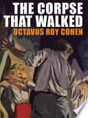 Read Online The Corpse That Walked Epub