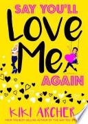Say You Ll Love Me Again
