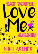 Say You'll Love Me Again ebook