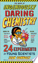 link to The book of ingeniously daring chemistry in the TCC library catalog