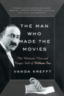 The Man Who Made the Movies Pdf/ePub eBook