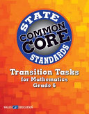 Common Core State Standards Transition Tasks for Mathematics  Grade 6