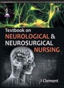 Textbook On Neurological Neurosurgical Nursing