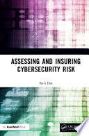 Assessing and Insuring Cybersecurity Risk