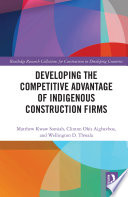Developing the Competitive Advantage of Indigenous Construction Firms