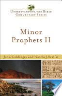 Minor Prophets II  Understanding the Bible Commentary Series