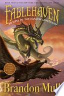 """Secrets of the Dragon Sanctuary"" by Brandon Mull, Brandon Dorman"