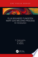 Flux Bounded Tungsten Inert Gas Welding Process