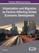 Urbanization and Migration As Factors Affecting Global Economic Development