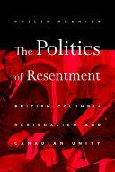 The Politics of Resentment