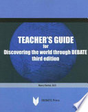 Teacher S Guide For Discovering The World Through Debate