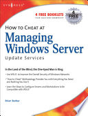 How to Cheat at Managing Windows Server Update Services Book