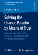 Solving the Change Paradox by Means of Trust