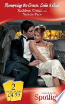 Romancing The Crown  Leila and Gage  Virgin Seduction   Royal Spy  Mills   Boon Spotlight