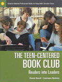 The Teen centered Book Club