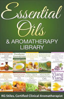Essential Oils   Aromatherapy Library