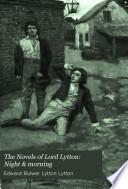 The Novels of Lord Lytton  Night   morning