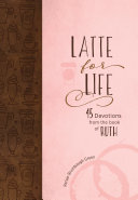 Latte for Life