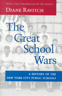 The Great School Wars: A History of the New York City Public ...