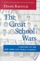 """The Great School Wars: A History of the New York City Public Schools"" by Diane Ravitch"