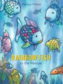 Rainbow Fish to the Rescue Book PDF