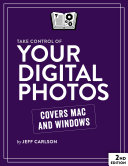 Take Control of Your Digital Photos  2nd Edition