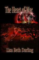 The Heart of War
