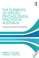 The Elements of Applied Psychological Practice in Australia Book
