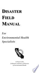 Disaster Field Manual for Environmental Health Specialists