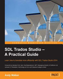 SDL Trados Studio ' A Practical Guide