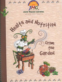 Health and Nutrition from the Garden