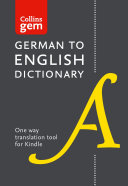 Collins German to English (One Way) Gem Dictionary: Trusted support for learning (Collins Gem)