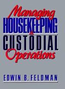 Managing Housekeeping and Custodial Operations