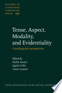 Tense, Aspect, Modality, and Evidentiality