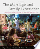 """""""The Marriage and Family Experience: Intimate Relationships in a Changing Society"""" by Bryan Strong, Christine DeVault, Theodore F. Cohen"""