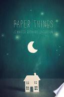 """Paper Things"" by Jennifer Richard Jacobson"