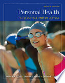 """""""Personal Health: Perspectives and Lifestyles"""" by Patricia A. Floyd, Sandra E. Mimms, Caroline Yelding"""