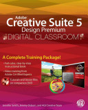Adobe Creative Suite 5 Design Premium Digital Classroom Book And Video Training