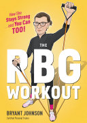 The RBG Workout Book