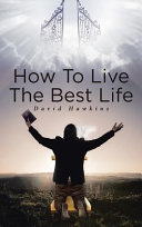How to Live the Best Life Book PDF