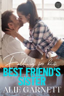 Falling for His Best Friend s Sister