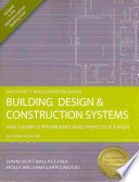 Building Design & Construction Systems  : ARE Sample Problems and Practice Exam