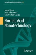 Nucleic Acid Nanotechnology
