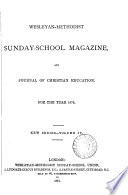 The Wesleyan Sunday School Magazine Afterw The Wesleyan Methodist Sunday School Magazine
