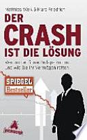 """""""Der"""" Crash ist die Lösung"""