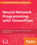 Neural Network Programming with TensorFlow